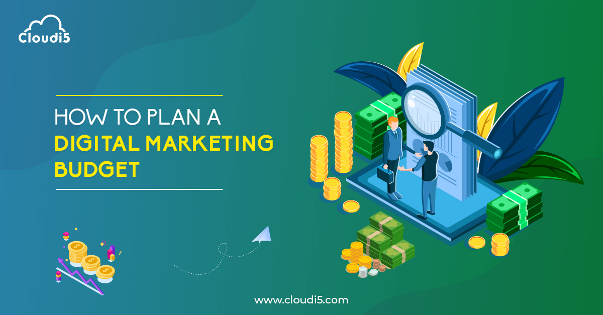 Tips to plan a Digital marketing budget