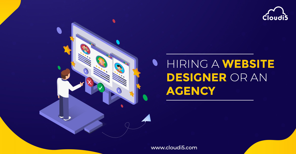 All about hiring a Website Designer or an Agency