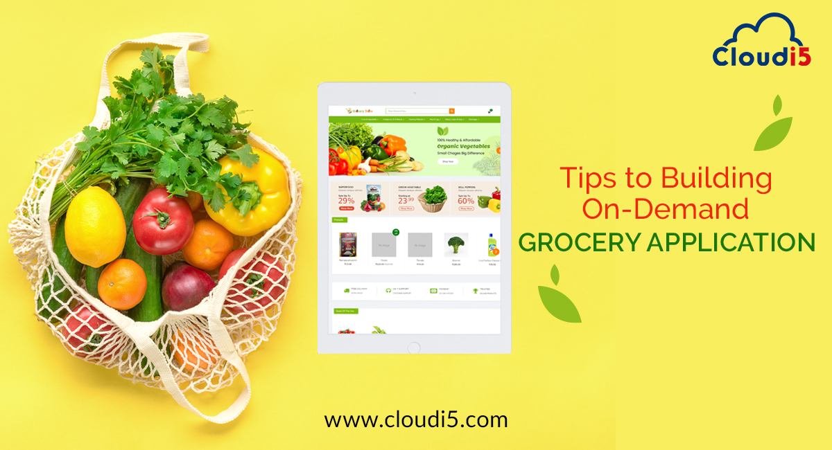 Tips to building on-demand grocery application