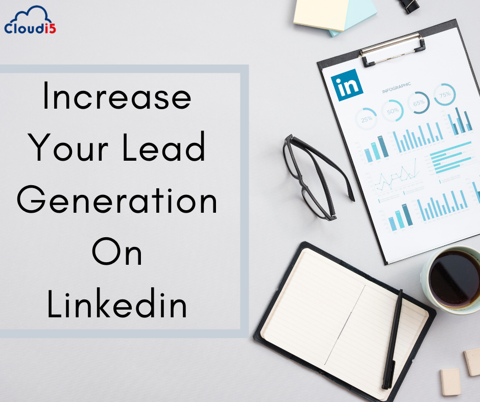 Possible Way to Increase Lead Generation on LinkedIn Without Paid Advertising