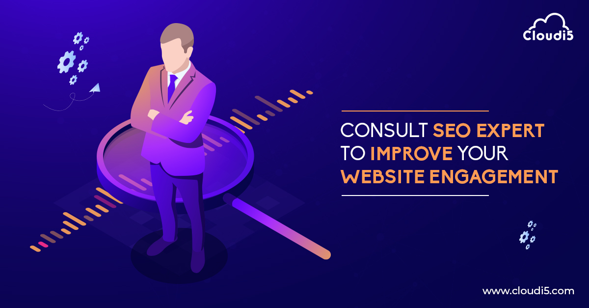 Consult best SEO experts for better engagement of your Website