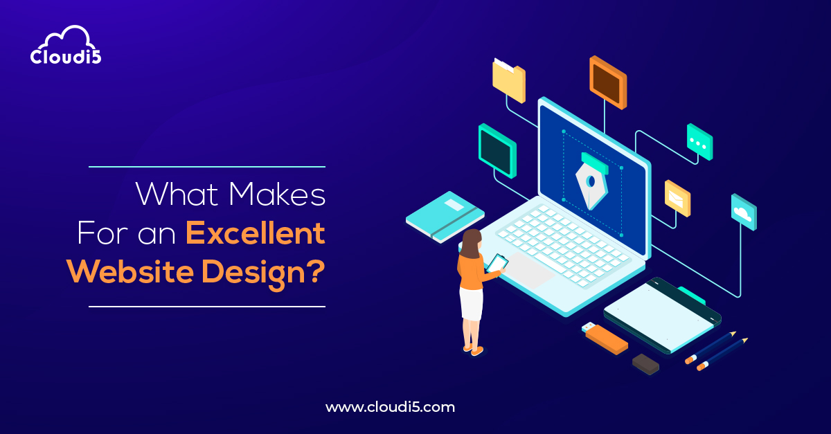 What Makes For an Excellent Website Design?