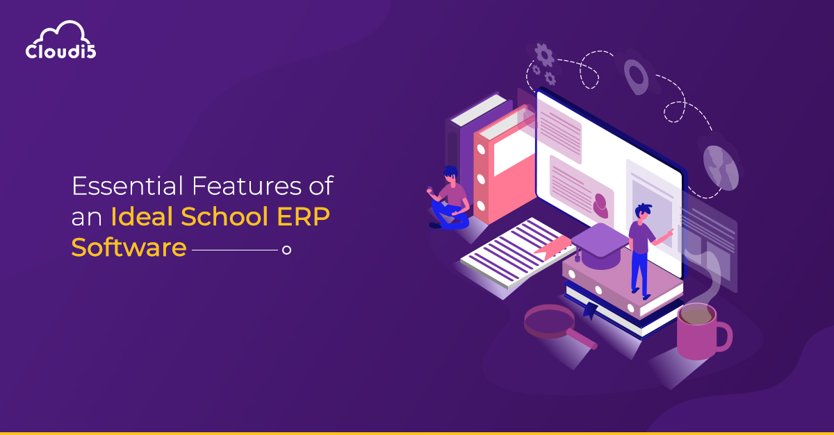 Essential features of an ideal School ERP software