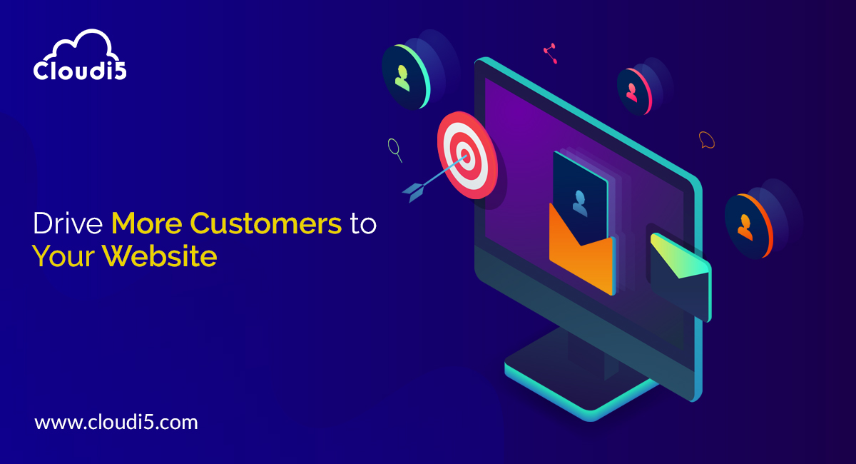 Driving In More Customers To Your Website