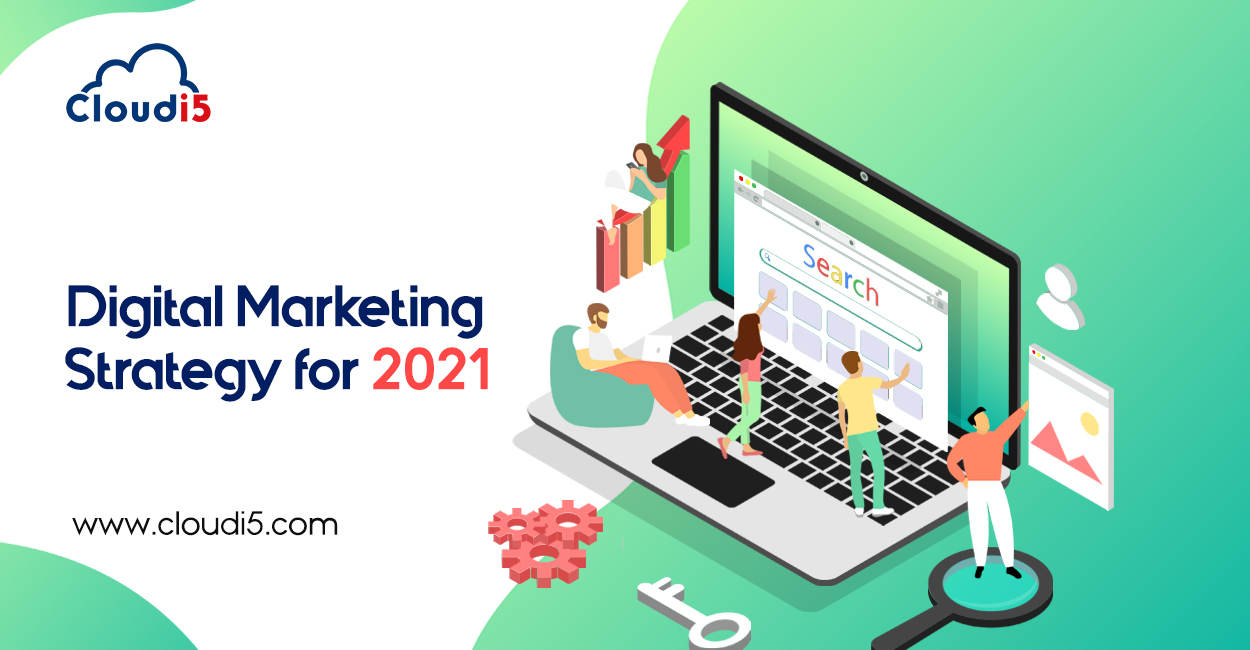 How to build a Digital Marketing Strategy for 2021?