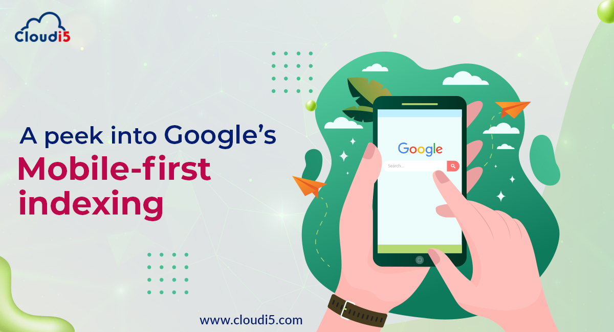 A Peek into Googles Mobile-First Indexing