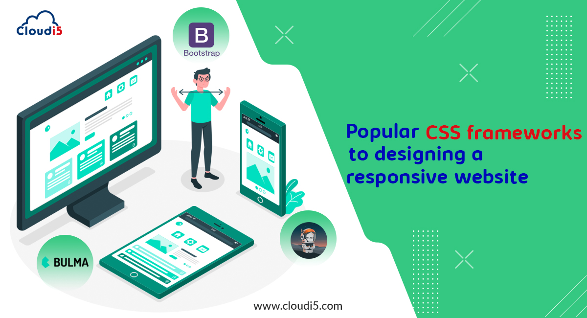 Popular CSS frameworks to designing and developing a responsive website