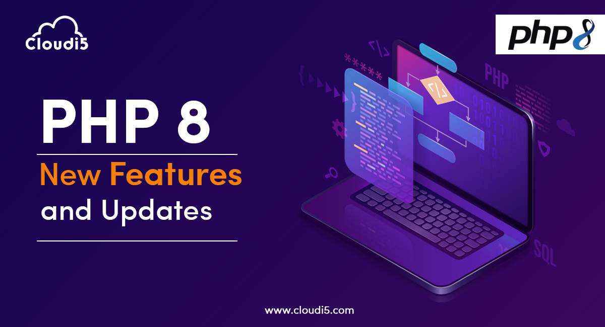 PHP 8 – New Features And Updates