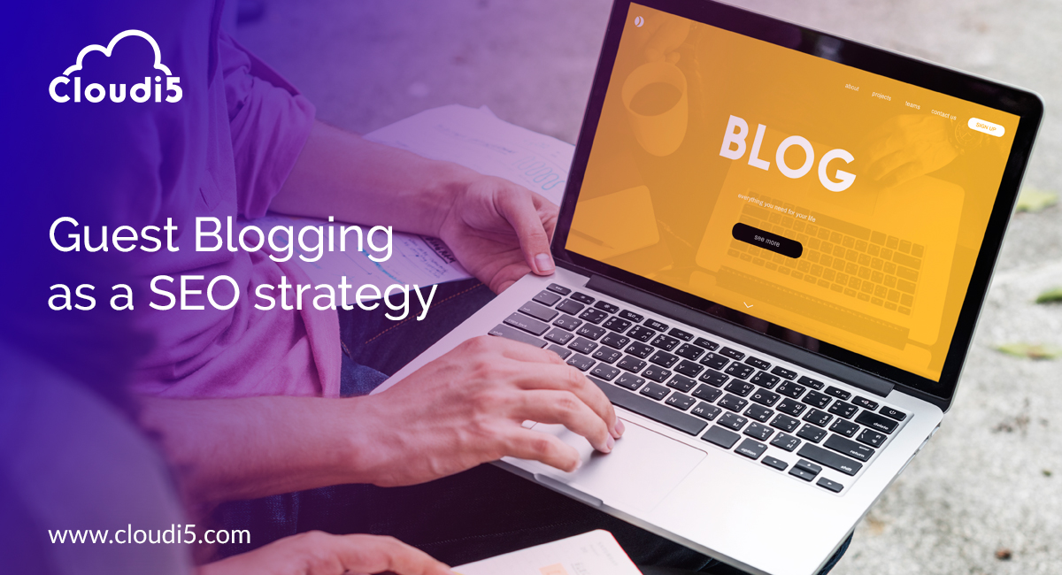 Guest Blogging as an SEO strategy