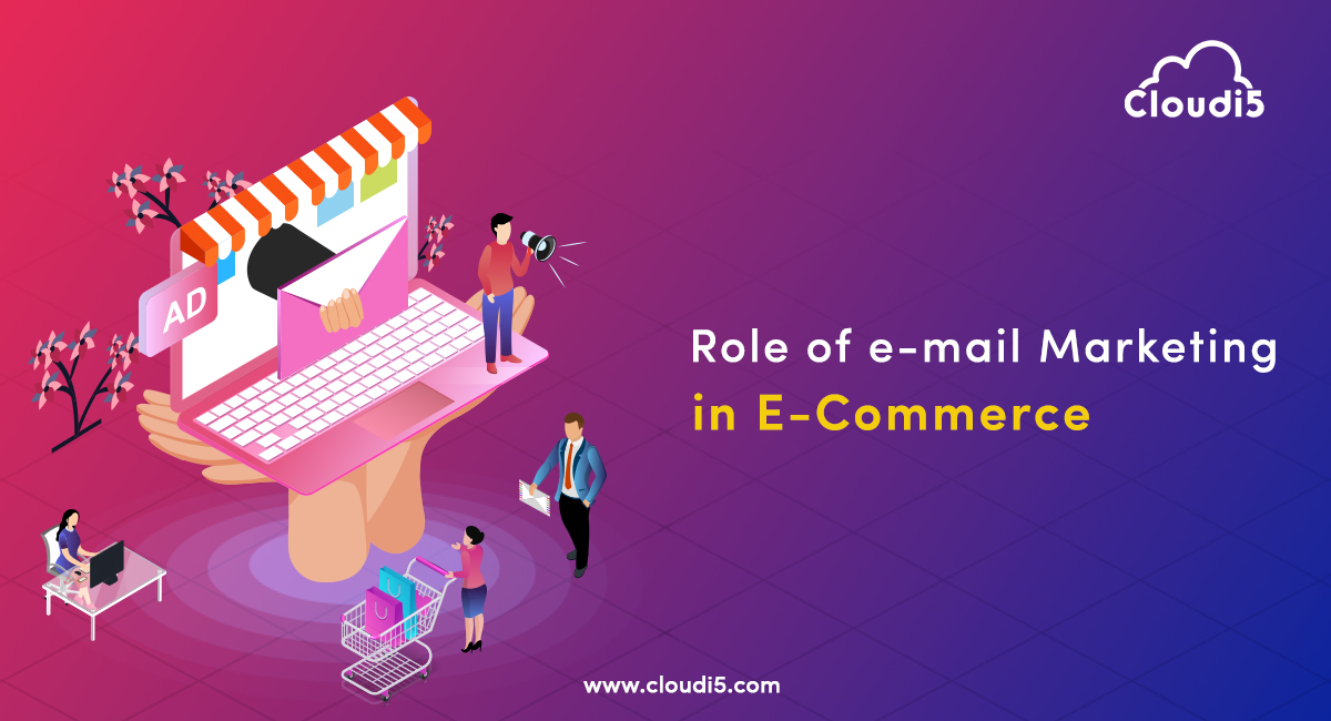 Role Of E-Mail Marketing In Boosting up The eCommerce Revenue