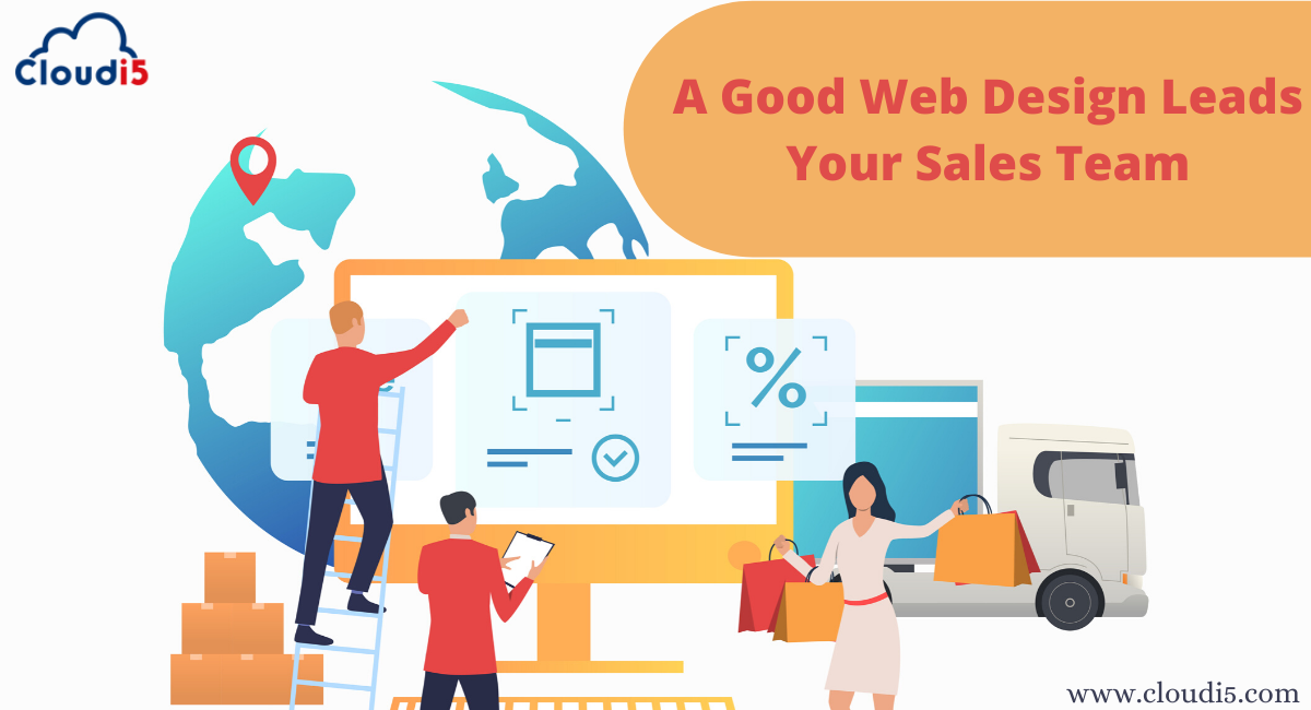 A Good Website Design Is Your Sales Team's Best Friend