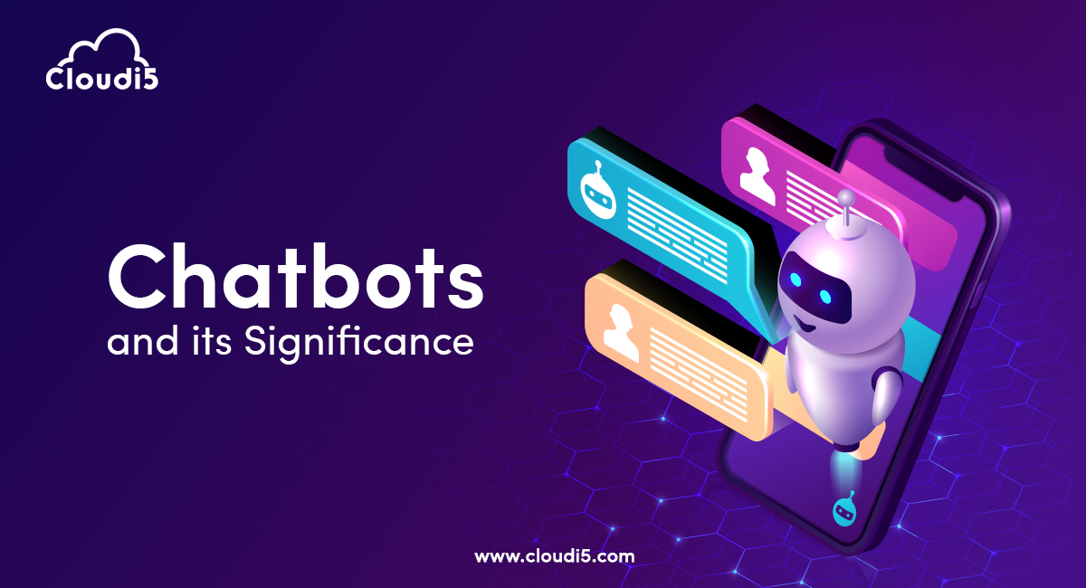 Significance of Chatbots in The Business Sphere