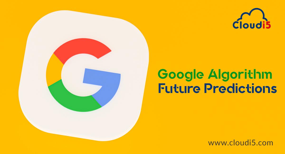 Recent Google Algorithm Predictions