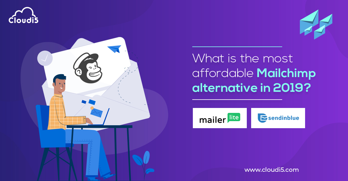 What is the most affordable Mailchimp alternative in 2019?