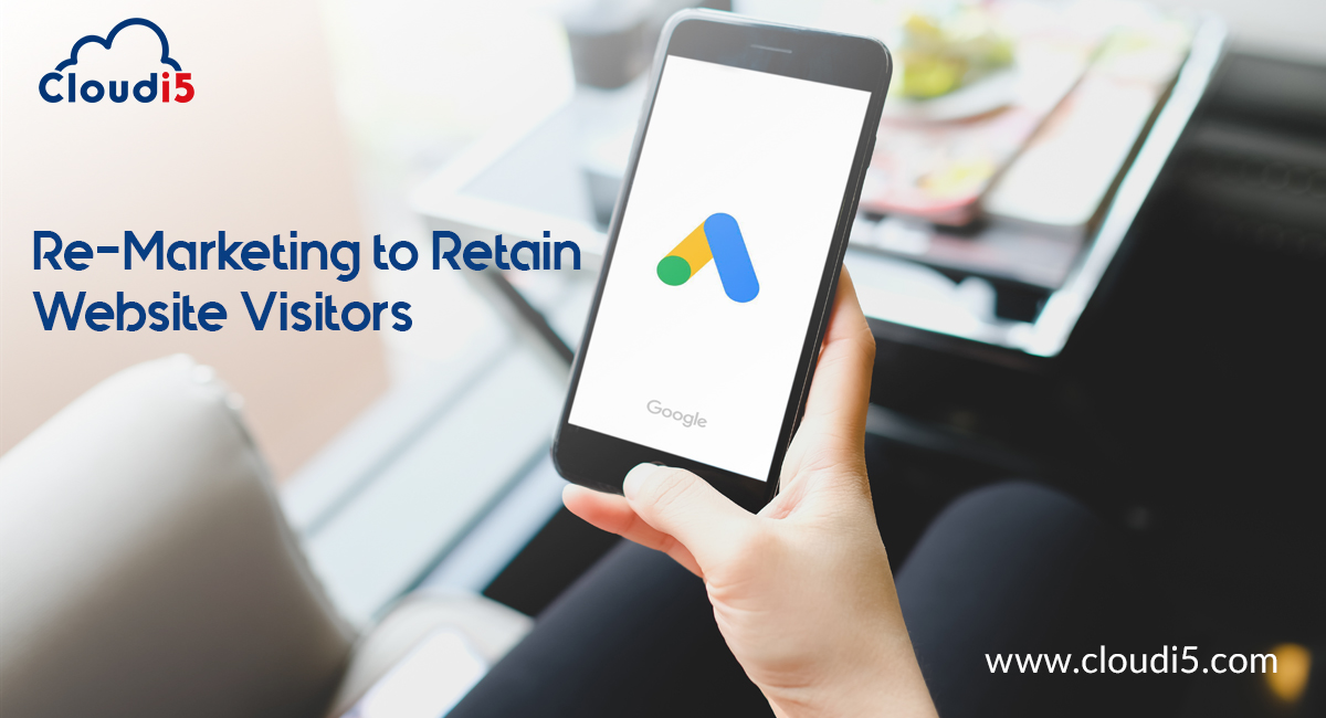 Re Marketing to Retain Website Visitors