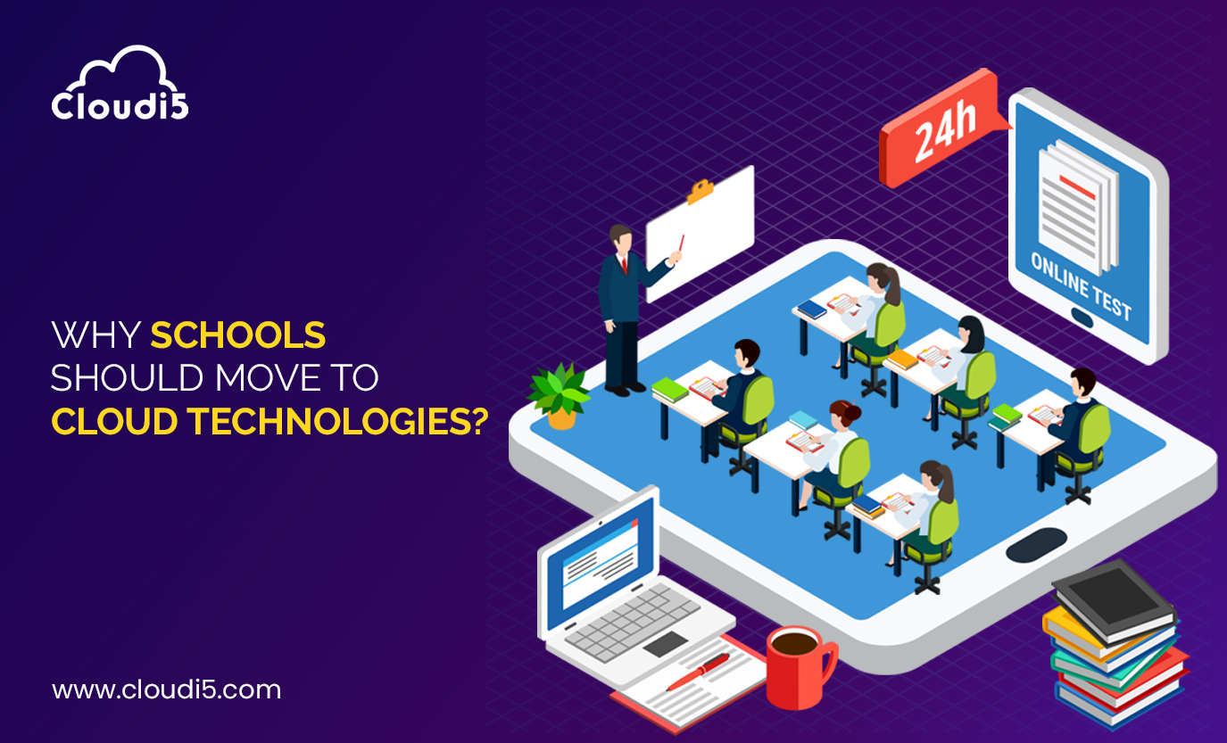 Reasons Why Schools should move to Cloud Technologies?