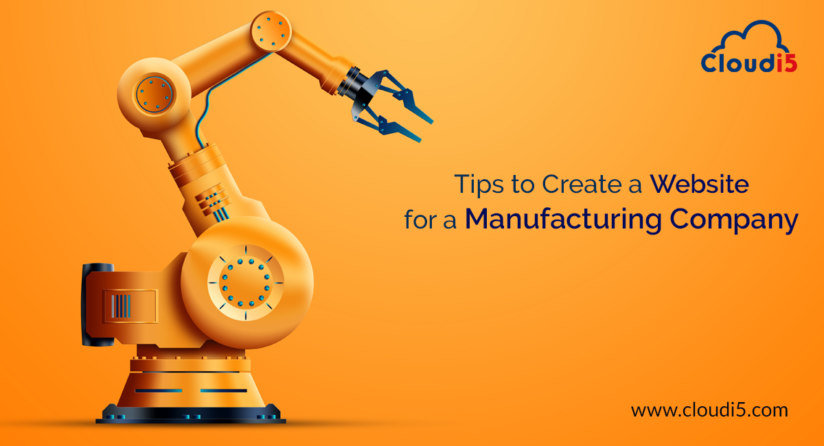Tips to create a website for a manufacturing company