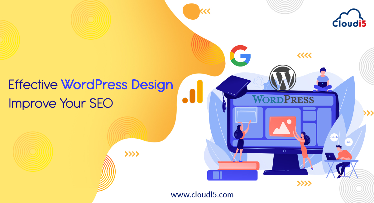 An Effective WordPress Design Will Improve Your SEO