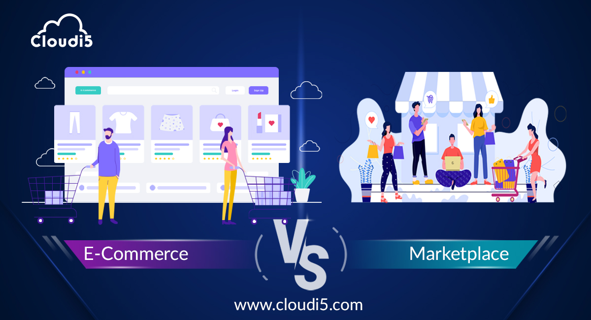 Marketplace or Your E-Commerce Website – Choose the Best One